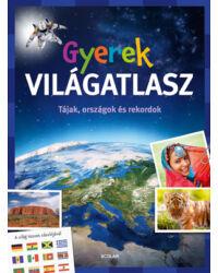 Gyerek VILÁGATLASZ – Tájak, országok és rekordok