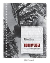 Horthyliget – A magyar Ördögsziget