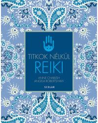 Reiki (2., átdolgozott kiadás)