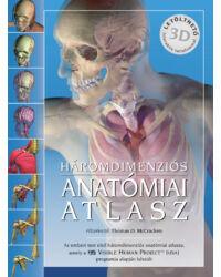 HÁROMDIMENZIÓS ANATÓMIAI ATLASZ – (Letölthető interaktív tartalommal) (2. kiadás)