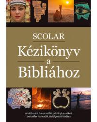 SCOLAR Kézikönyv a Bibliához (3., átdolgozott kiadás)