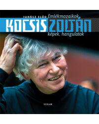 Kocsis Zoltán – Emlékmozaikok – Képek, hangulatok