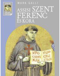 Assisi Szent Ferenc és kora
