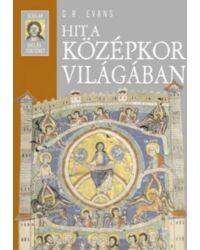 Hit a középkor világában