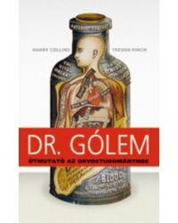 Dr. Gólem – útmutató az orvostudományhoz