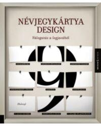 Névjegykártyadesign – Válogatás a legjavából