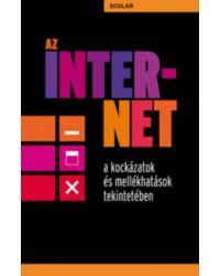 Az internet a kockázatok és mellékhatások tekintetében
