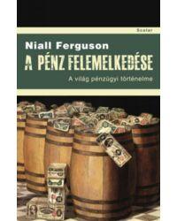 A pénz felemelkedése – A világ pénzügyi történelme