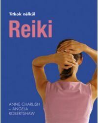Reiki (Titkok nélkül)