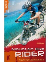 Mountain Bike Rider – Hegyikerékpározásról mindenkinek