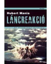 Láncreakció. Az atombomba története