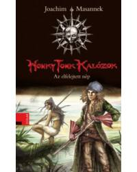 Az elfelejtett nép (Honky Tonk Kalózok 2.)