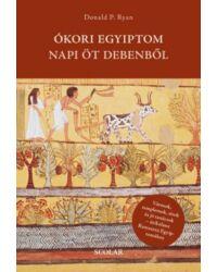Ókori Egyiptom napi öt debenből