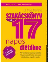 Szakácskönyv a 17 napos diétához – 80 vadonatúj recept az egészséges fogyókúrához