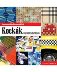 Kommunikáció mintákkal - Kockák, négyzetek és rácsok
