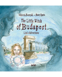 The Little Witch of Budapest (Lizi's Adventures)