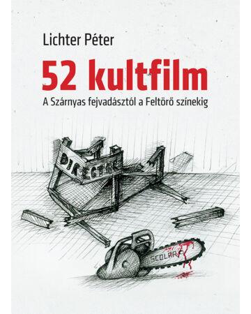 52 kultfilm – A Szárnyas fejvadásztól a Feltörő színekig