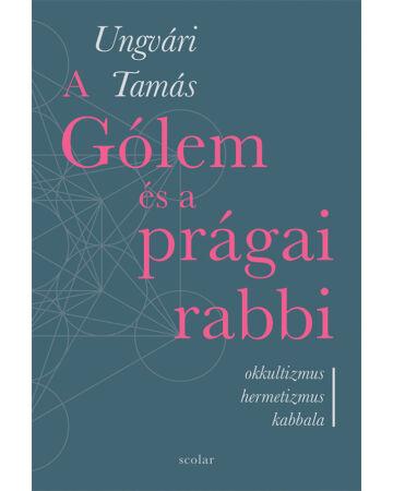 A Gólem és a prágai rabbi (e-könyv)