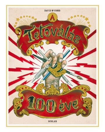 A tetoválás 100 éve