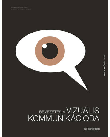 Bevezetés a vizuális kommunikációba (2. kiadás)