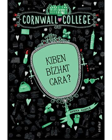 Kiben bízhat Cara? (Cornwall College 2.)