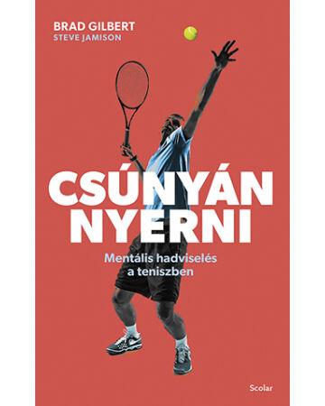 Csúnyán nyerni - Mentális hadviselés a teniszben (e-könyv)