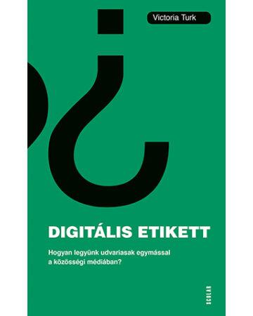 Digitális etikett (e-könyv)