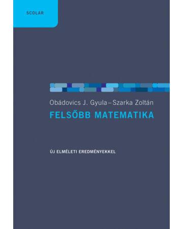 Felsőbb matematika (3., bővített kiadás javított utánnyomása)