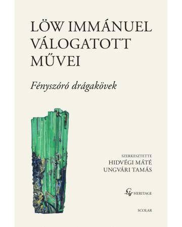 Löw Immánuel válogatott művei II. – Fényszóró drágakövek