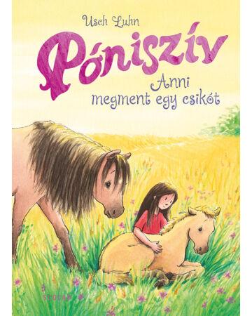 Anni megment egy csikót (Póniszív 5.)