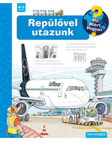 Repülővel utazunk (2. kiadás)