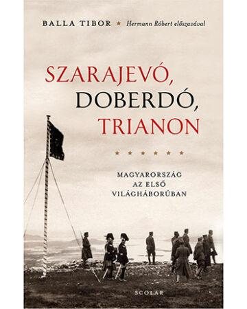 Szarajevó, Doberdó, Trianon (2. kiadás)
