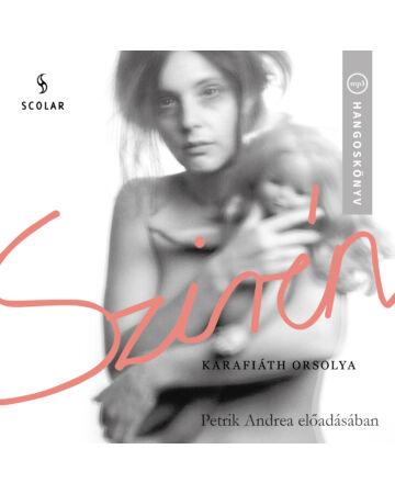 Szirén - HANGOSKÖNYV MP3 - Petrik Andrea előadásában