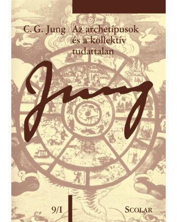 Az archetípusok és a kollektív tudattalan (ÖM 9/I. kötet) (2. kiadás)