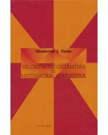 Valószínűségszámítás és matematikai statisztika (5. kiadás)