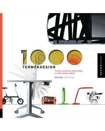 1000 termékdesign – Forma, funkció és technológia a világ minden tájáról