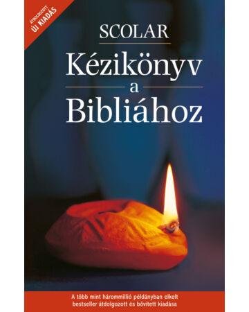 SCOLAR Kézikönyv a Bibliához (2., átdolgozott kiadás)