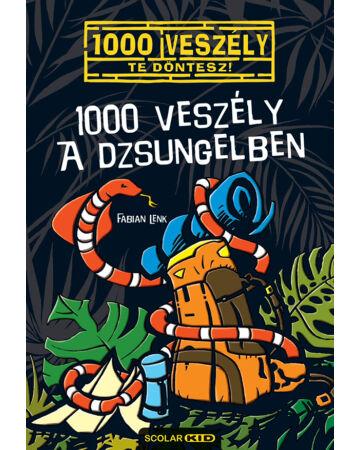 1000 veszély a dzsungelben