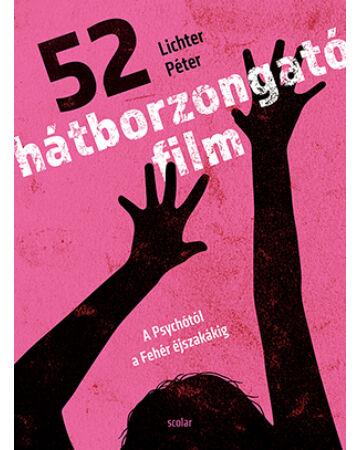 52 hátborzongató film – A Psychótól a Fehér éjszakákig