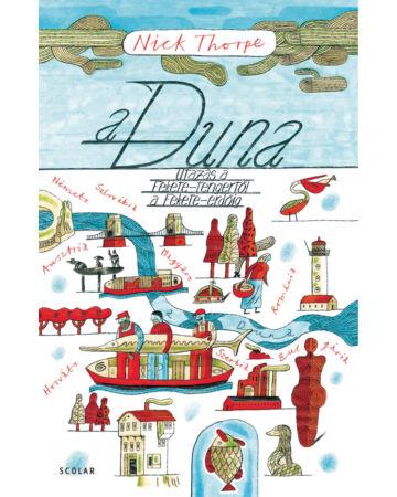 A Duna – Utazás a Fekete-tengertől a Fekete-erdőig (e-könyv)