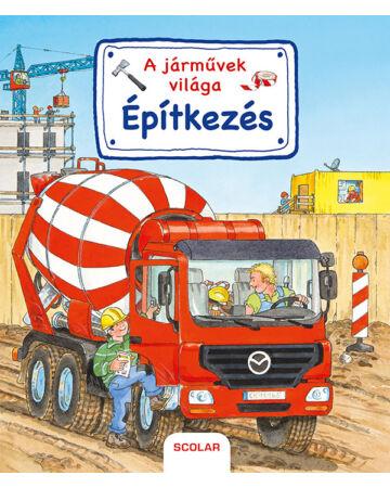 A járművek világa – Építkezés