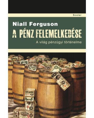 A pénz felemelkedése (2. kiadás)