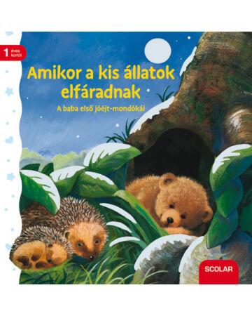 Amikor a kis állatok elfáradnak (2. kiadás)
