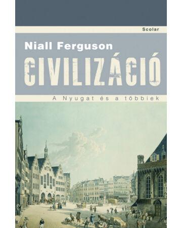 Civilizáció – A Nyugat és a többiek (2. kiadás)