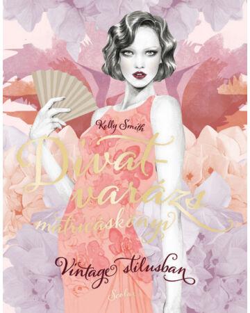 Divatvarázs matricáskönyv – vintage stílusban