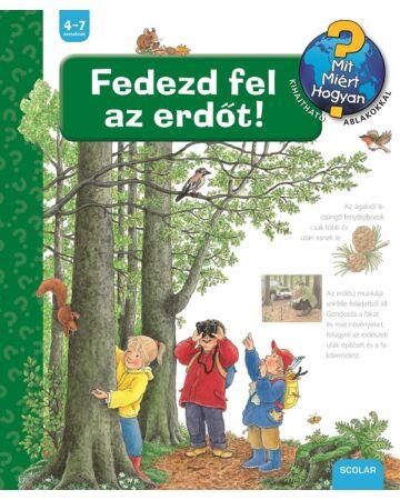 Fedezd fel az erdőt!