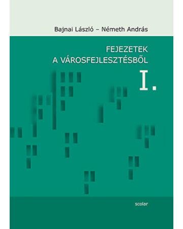 Fejezetek a városfejlesztésből I. (új kiadás)