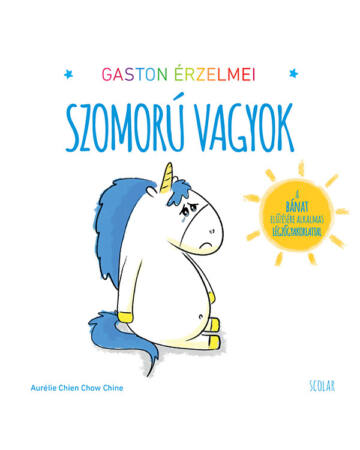 Gaston érzelmei – Szomorú vagyok