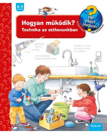 Hogyan működik? Technika az otthonunkban (2. kiadás)