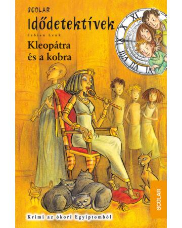 Kleopátra és a kobra (Idődetektívek 7.)